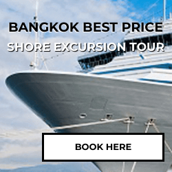 Shore Excursion Tour - Bangkok - Best Price